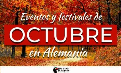 Eventos y Festivales de Octubre en Alemania
