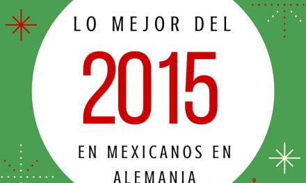 Lo mejor de Mexicanos en Alemania en 2015