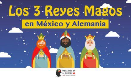 ¿Cómo se celebra el día de los Reyes Magos en México y en Alemania?