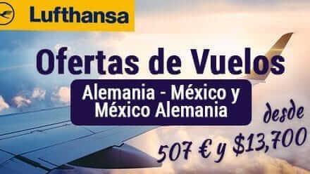 Ofertas de Vuelos a México y Alemania