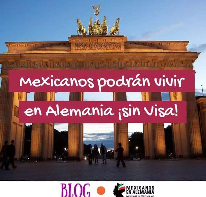 Los mexicanos podrán vivir en Alemania sin visa