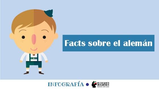 Infografía: Facts sobre el alemán