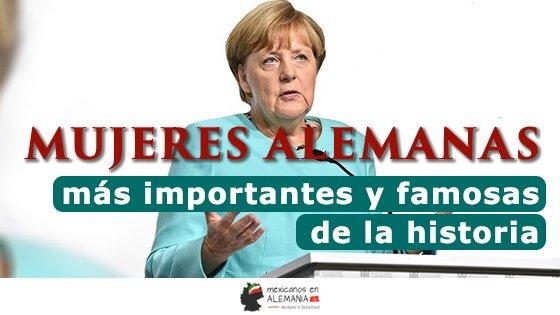 Mujeres alemanas más importantes y famosas de la historia