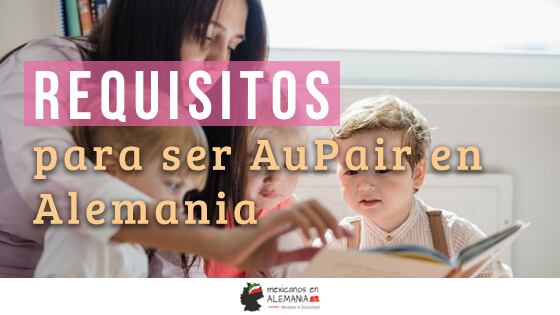 Requisitos para ser Aupair en Alemania