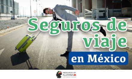 Seguro de Viajes para mexicanos