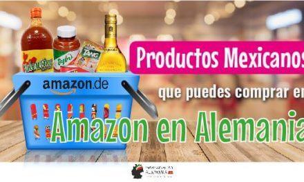 Productos Mexicanos que puedes comprar en Amazon en Alemania