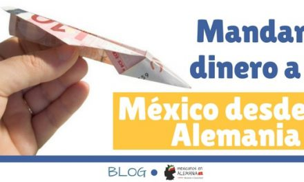 Mandar dinero a México desde Alemania
