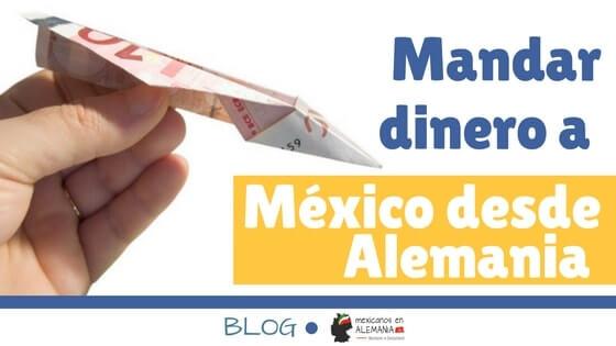 Mandar dinero a Mexico